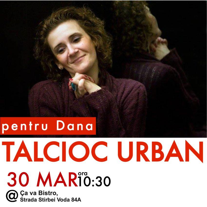 Talcioc Urban pentru Dana Ene / Totul despre mame