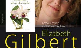 Semnatura tuturor lucrurilor, de Elizabeth Gilbert   Totul despre mame