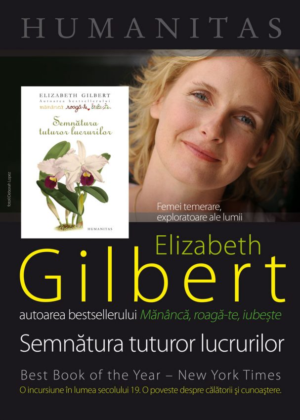 Semnatura tuturor lucrurilor, de Elizabeth Gilbert | Totul despre mame